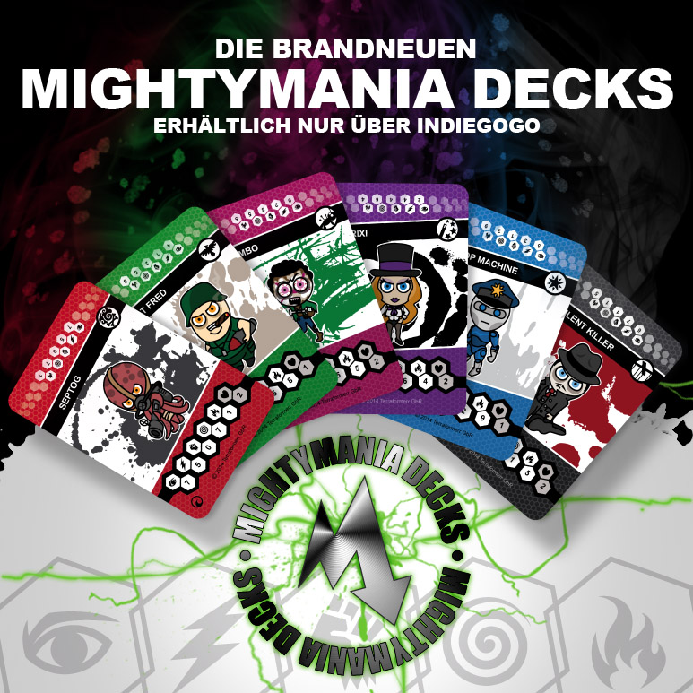 Die brandneuen Mightymania Decks