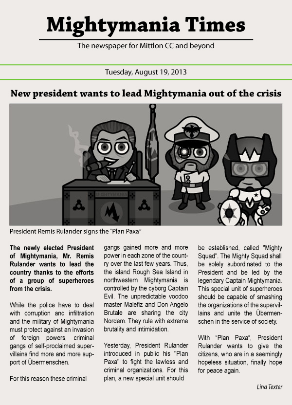 New president wants to lead Mightymania out of the crisis